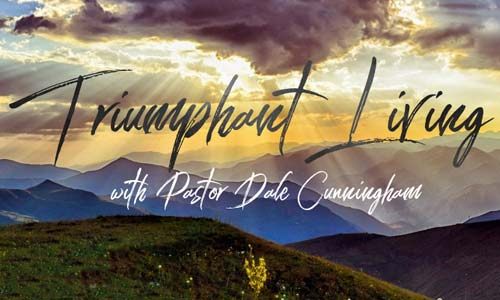 Triumphant Living with Dale Cunningham